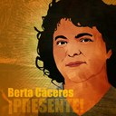 Dozens of Civil Society Organisations Demand Canadian Government Take Action for Berta Carceras and the People of Honduras